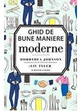 GHID DE BUNE MANIERE. Dorothea Johnson