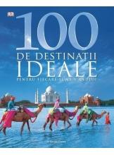 100 de destinatii ideale pentru fiecare luna a anului