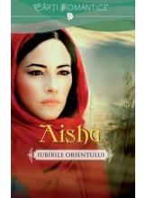 Lira. Aisha. Iubirile orientului