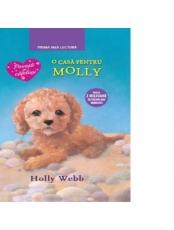 Prima mea lectura. O casa pentru Molly. Holly Webb