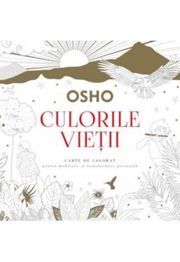 OSHO. Culorile vietii