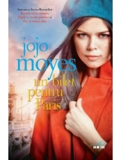 Blue Moon. UN BILET PENTRU PARIS. Jojo Moyes