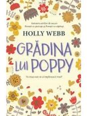 GRADINA LUI POPPY. Holly Webb