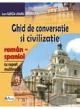 Ghid de conversatie si civilizatie roman-spaniol +CD