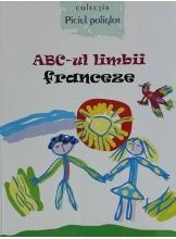 Piciul poliglot ABC-ul limbii franceze