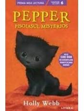 Prima mea lectura. PEPPER, PISOIASUL MISTERIOS.