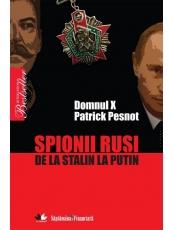 Spionii rusi. De la Stalin la Putin