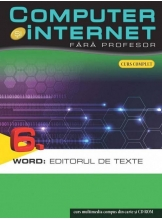 Computer si internet v.6 +CD World : Editorul de texte