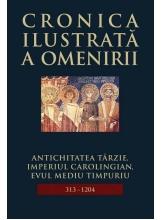 Cronica ilustrata a omenirii. Vol.5 Antichitatea tarzie, imperiul