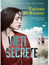 VIETI SECRETE. Tatiana de Rosnay