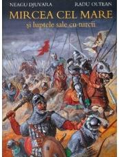 Mircea cel Mare & luptele sale cu turcii