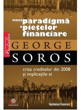 Noua paradigma a pietelor financiare. Criza creditelor din 2008 si implicatiile ei