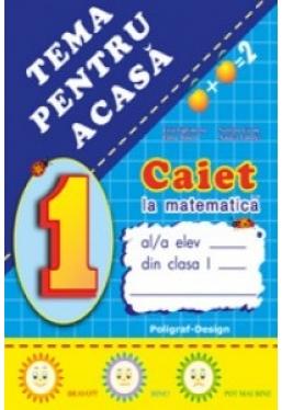 Caiet la matematica clasa 1 Tema pentru acasa