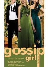 Gossip Girl. Te voi iubi mereu
