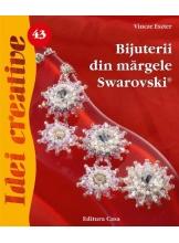 Bijuterii din margele Swarovski. Editia a II-a. Idei creative 43