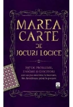 IQ 230 Marea carte de jocuri logice. 197 de probleme, enigme si ghicitori