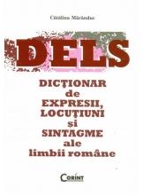 DELS. Dictionar de expresii, locutiuni si sintagme ale limbii romane