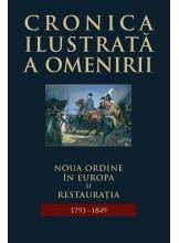 Cronica ilustrata a omenirii. Vol.8 Noua ordine in Europa si...