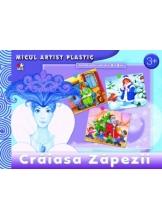 Micul artist plastic. Craiasa Zapezii