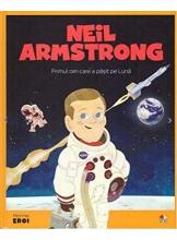 MICII EROI. Neil Armstrong