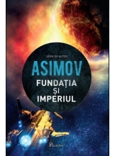 Fundatia vol 2 Fundatia si imperiul