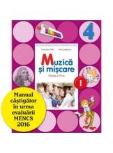 Muzica si miscare. Manual. Clasa a IV-a (semestrul I+II)