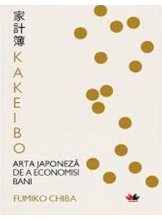 KAKEIBO. Arta japoneza de a economisi bani. Fumiko Chiba