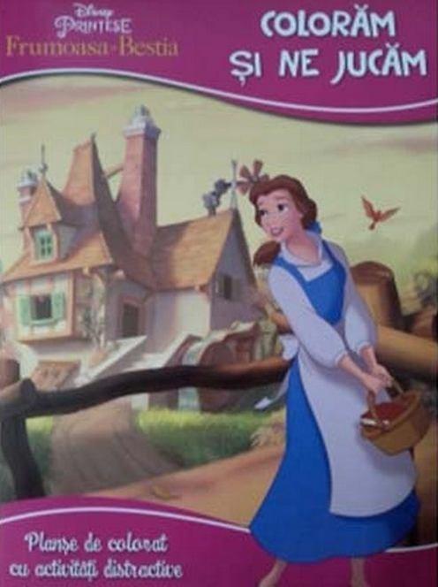 Disney Printese Frumoasa Si Bestia Coloram Si Ne Jucam Planse