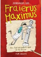 Jurnalul lui Fraierus Maximus.