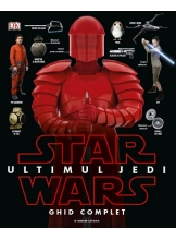 Star Wars. Ultimul Jedi. Ghid complet.