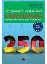 LIMBA GERMANA. 250 de exercitii de gramatica. PONS