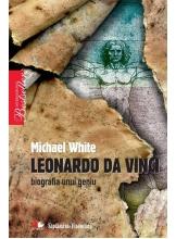 Leonardo da Vinci. Biografia unui geniu