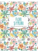 Flori si Pasari . Carte de colorat.