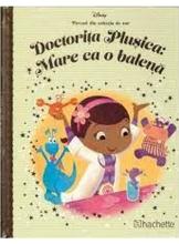 DISNEY Gold. 106 DOCTORITA PLUSICA: MARE CA O BALENA