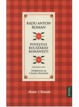 Povestile bucatariei romanesti v.1