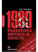1989. Prabusirea Imperiului Sovietic