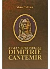 Viata si destinul lui Dimitrie Cantemir