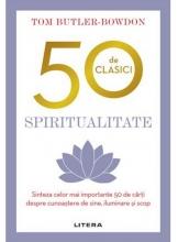 50 DE CLASICI. SPIRITUALITATE.