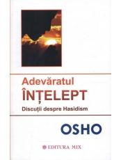 Adevaratul Intelept. Discutii despre Hasidism