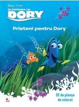 Disney. 32 de planse de colorat. In cautarea lui Dory Prieteni pentru Dory