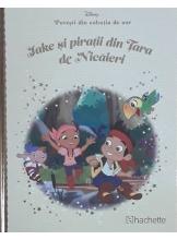 Disney Gold. 20 Jake si piratii din Tara de Nicaieri