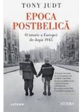 Kronika. EPOCA POSTBELICA. O istorie a Europei de dupa 1945