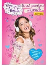 Disney Violetta. Totul pentru muzica
