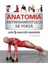 Anatomia antrenamentului de forta
