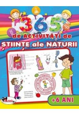365 de activitati de stiinte ale naturii (+6 ani)