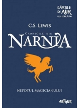 Cronicile din Narnia. Nepotul magicianului