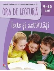 ORA DE LECTURA. Texte si activitati. 9-10 ani