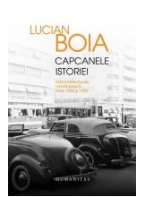 Capcanele istoriei. Elita intelectuala romaneasca intre 1930 si 1950 - Editie lux