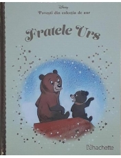 Disney Gold. 23 Fratele Urs