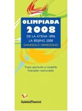 Olimpiada 2008. De la Atena 1896 la Beijing 2008